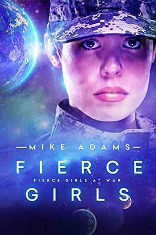 Fierce Girls (Fierce Girls at War #1)