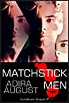 Matchstick Men (Hunt&Cam4Ever, #1)