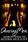 Dancing Men by Adira August