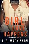 Girl Love Happens - G&T Lesbian Romance Season Two