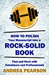 How to Polish Your Manuscript into a Rock-Solid Book