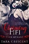 Claiming Fifi (Club Ménage, #1)