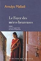 Le Foyer des mères heureuses (Bibliothèque étrangère)