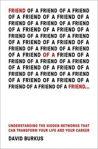 Friend of a Friend . . . by David Burkus