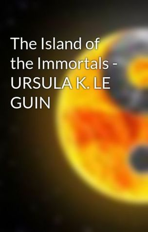 The Island of the Immortals