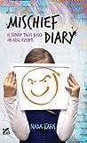 Mischief Diary