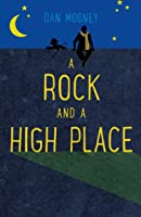A Rock and a High Place