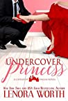 Undercover Princess (Castles of Dallas, #1)
