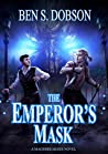 The Emperor's Mask (Magebreakers #2)