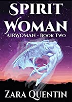 Spirit Woman (Airwoman, #2)