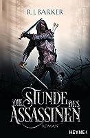 Die Stunde des Assassinen (The Wounded Kingdom, #1)