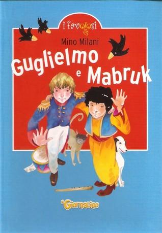 Guglielmo e Mabruk