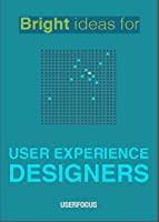 Bright Ideas for User Experience Designers