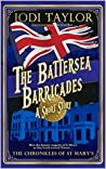 The Battersea Barricades (The Chronicles of St Mary's #9.5)
