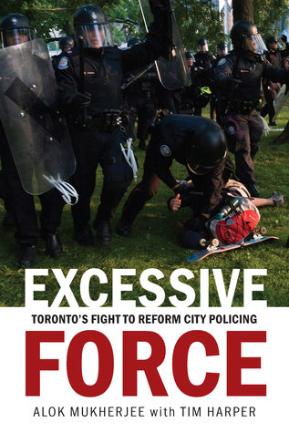 Excessive Force: Toronto's Fight to Reform City Policing