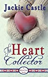The Heart Collector (Madison Creek #3)