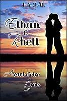 Avant d'être trois: Ethan & Rhett (Wilde's #7)