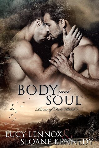 Body and Soul (Twist of Fate #3)