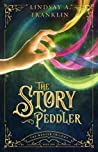 The Story Peddler (The Weaver Trilogy, #1)