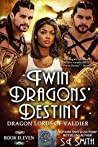 Twin Dragon's Destiny (Dragon Lords of Valdier, #11)