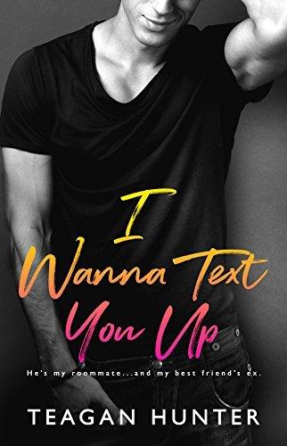 Teagan Hunter - (Texting 2) I Wanna Text You Up