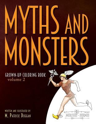 Myths and Monsters Grown-up Coloring Book, Volume 2