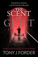 The Scent of Guilt (DI Bliss and DC Chandler #2)