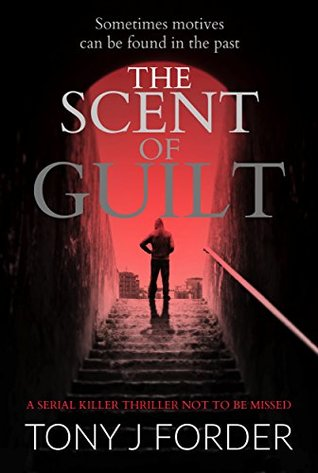 The Scent of Guilt (DI Bliss, #2)