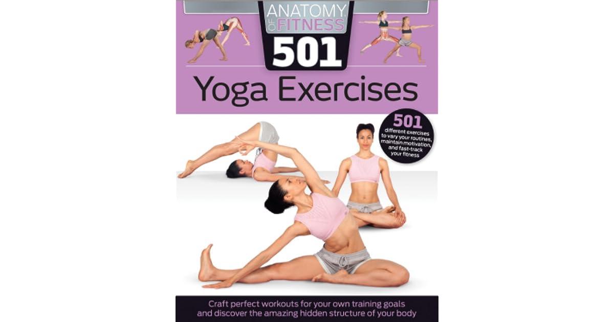 Anatomy Of Fitness 501 Yoga Exercises By Hinkler Books