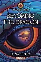 Becoming the Dragon (The Dragon Inside, #1)