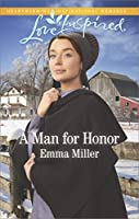 A Man For Honor (The Amish Matchmaker)