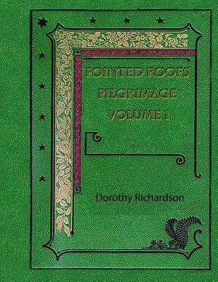 Pointed Roofs: Pilgrimage, Volume 1