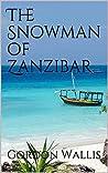 The Snowman of Zanzibar (Jason Green, #1)