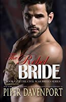 The Rebel Bride (Civil War Brides Book 5)