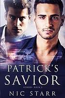 Patrick's Savior (Heroes #3)