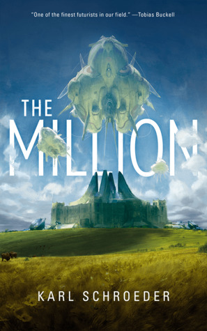 The Million by Karl Schroeder