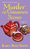 Murder with Cinnamon Scones (Daisy's Tea Garden Mystery #2)