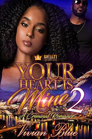 Your Heart Is Mine 2 by Vivian Blue