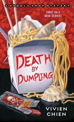 Death by Dumpling (A Noodle Shop Mystery, #1)