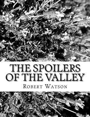 The Spoilers of the Valley