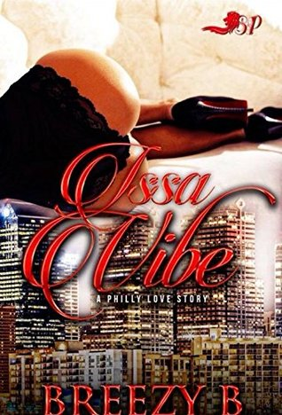 Issa Vibe: A Philly Love Story