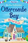 Ottercombe Bay: Part Two - Gin and Trouble