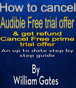 How to Cancel Audible Free Trial Offer & get refund: An up