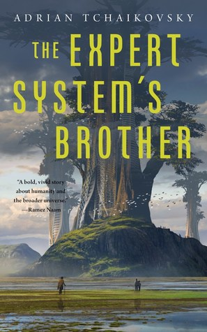 The Expert System's Brother by Adrian Tchaikovsky