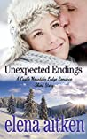 Unexpected Endings (Castle Mountain Lodge, #2.5)
