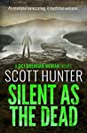 Silent as the Dead: (DCI Brendan Moran #4)