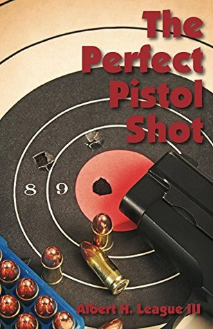 The Perfect Pistol Shot: By a Former U.S. Marine Corps Firearms Instructor
