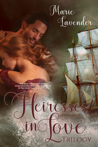 Heiresses in Love The Complete Trilogy