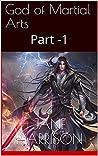God of Martial Arts: Part -1