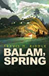 Balam, Spring (Ustlian Tales #1)